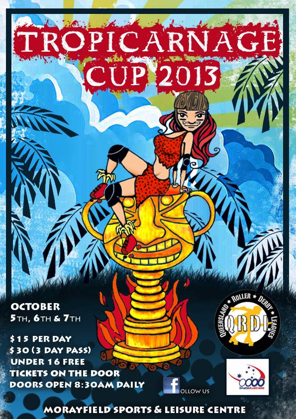Tropicarnage Cup 2013
